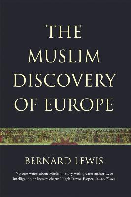 The Muslim Discovery Of Europe