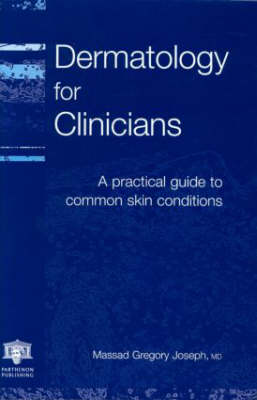 Dermatology for Clinicians
