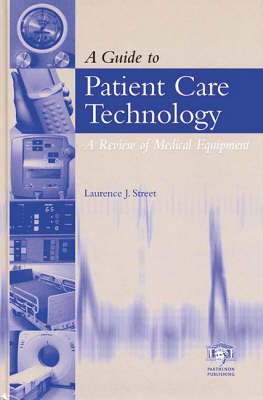 A Guide to Patient Care Technology: A Review of Medical Equipment