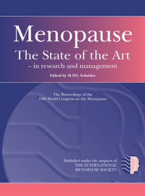 Menopause: The State of the Art - Research and Practice