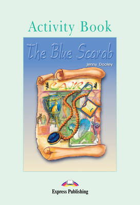 The Blue Scarab: Activity Book (International)