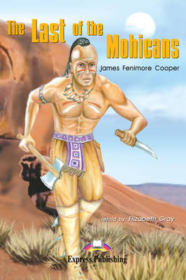 The Last of the Mohicans: Reader