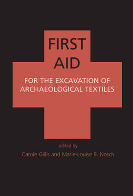 First Aid for the Excavation of Archaeological Textiles