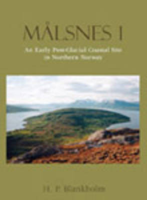 Malsnes 1: An Early Post-Glacial Site in Northern Norway