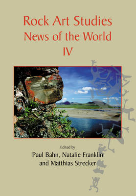 Rock Art Studies: News of the World IV