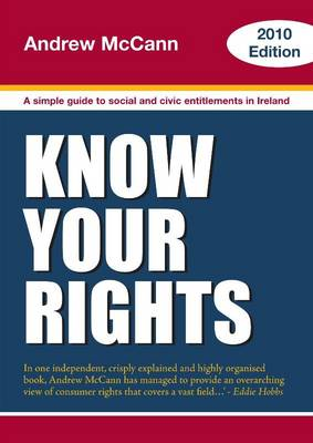 Know Your Rights: A Guide to Your Social and Civic Entitlements: 2010