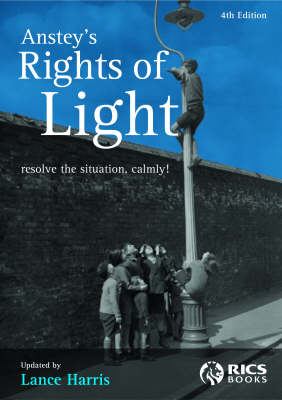 Anstey's Rights of Light: Resolve the Situation Calmly
