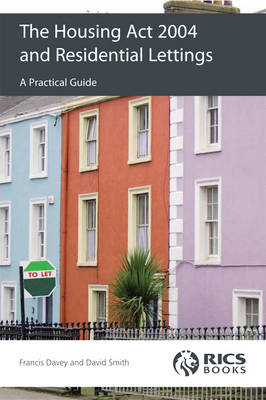 The Housing Act 2004 and Residential Lettings: A Practical Guide