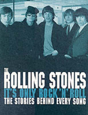 The Rolling Stones: it's Only Rock and Roll