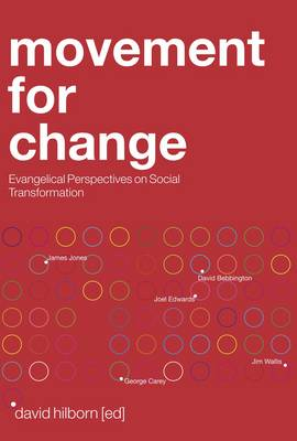 Movement for Change: Evangelical Perspectives on Social Transformation