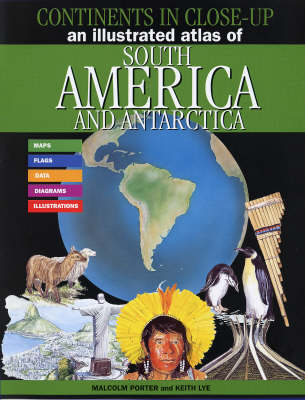 An Illustrated Atlas of South America and Antarctica