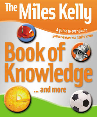 Miles Kelly Publishing Book of Knowledge