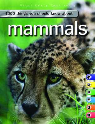 1000 Things You Should Know About Mammals