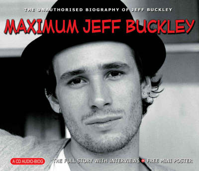 Maximum Jeff Buckley