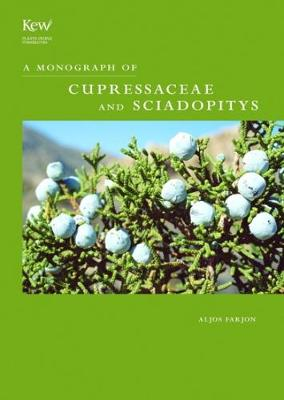 Monograph of Cupressaceae and Sciadopitys