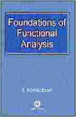 Foundations of Functional Analysis