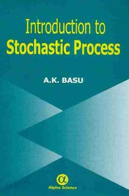 Introduction to Stochastic Process