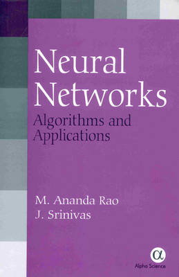 Neural Networks: Algorithms and Applications