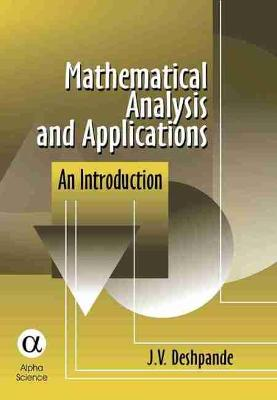 Mathematical Analysis and Applications: An Introduction