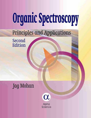 Organic Spectroscopy: Principles and Applications