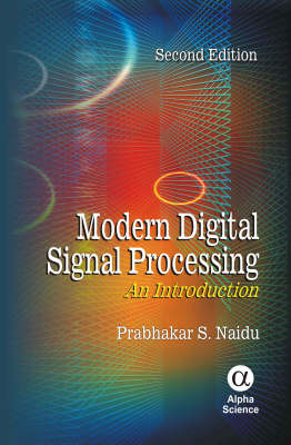 Modern Digital Signal Processing: An Introduction