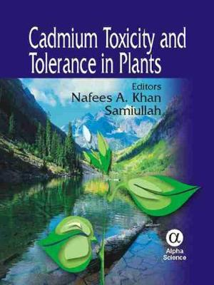 Cadmium Toxicity and Tolerance in Plants