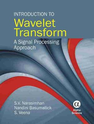 Introduction to Wavelet Transform: A Signal Processing Approach