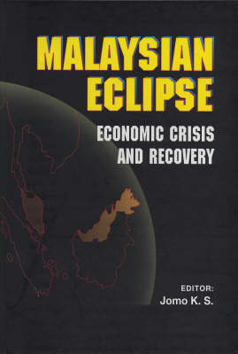 Malaysian Eclipse: Economic Crisis and Recovery