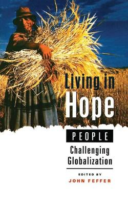Living in Hope: People Challenging Globalization