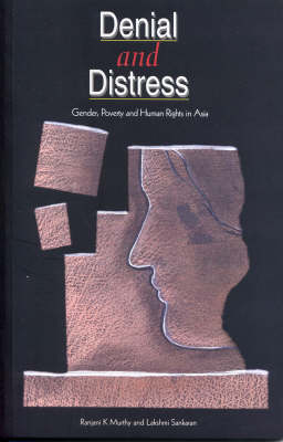Denial and Distress: Gender, Poverty and Human Rights in Asia