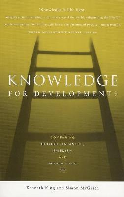 Knowledge for Development?: Comparing British, Japanese, Swedish and World Bank Aid