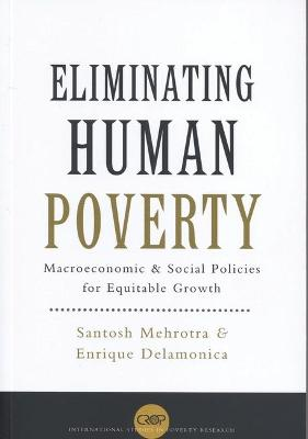Eliminating Human Poverty: Macroeconomic and Social Policies for Equitable Growth