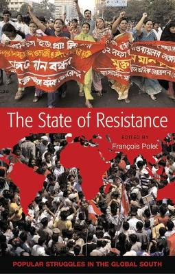 The State of Resistance: Popular Struggles in the Global South