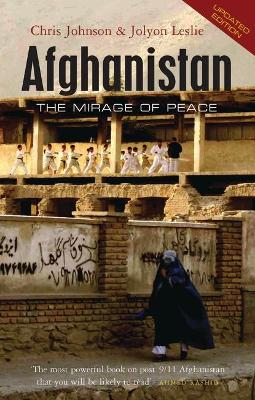 Afghanistan: The Mirage of Peace