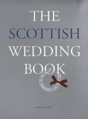 The Scottish Wedding Book