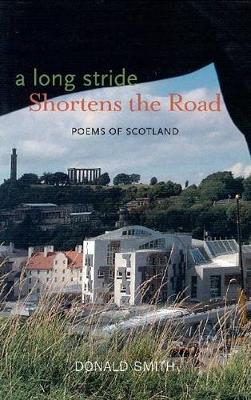 A Long Stride Shortens the Road: Poems of Scotland