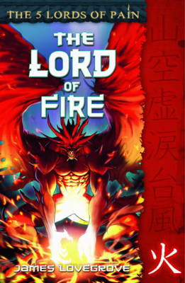 Lord of Fire: The Five Lords of Pain
