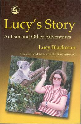 Lucy's Story: Autism and Other Adventures