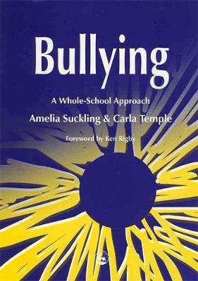Bullying: A Whole-School Approach