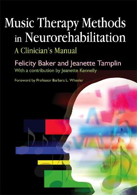 Music Therapy Methods in Neurorehabilitation: A Clinician's Manual