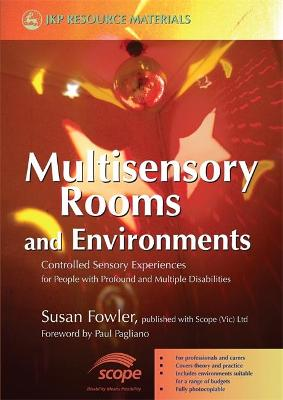 Multisensory Rooms and Environments: Controlled Sensory Experiences for People with Profound and Multiple Disabilities