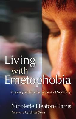 Living with Emetophobia: Coping with Extreme Fear of Vomiting