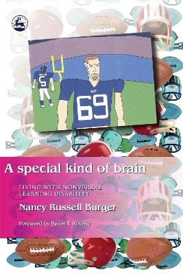 A Special Kind of Brain: Living with Nonverbal Learning Disability