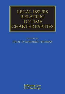 Legal Issues Relating to Time Charterparties