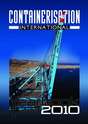 Containerisation International Yearbook: 2010: v. 1