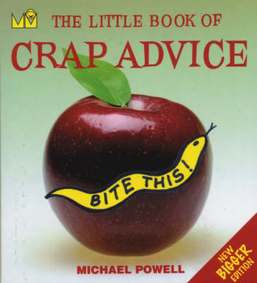 The Little Book of Crap Advice