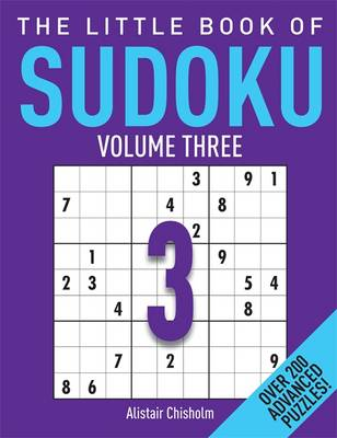 The Little Book of Sudoku 3: Over 200 Advanced Puzzles!