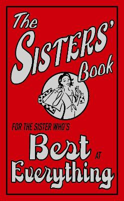 The Sisters' Book: For The Sister Who's Best At Everything