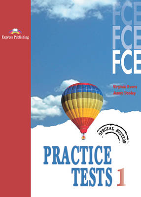 FCE Practice Tests 1: Student's Book - Special Edition