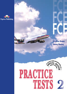 FCE Practice Tests 2: Student's Book - Special Edition